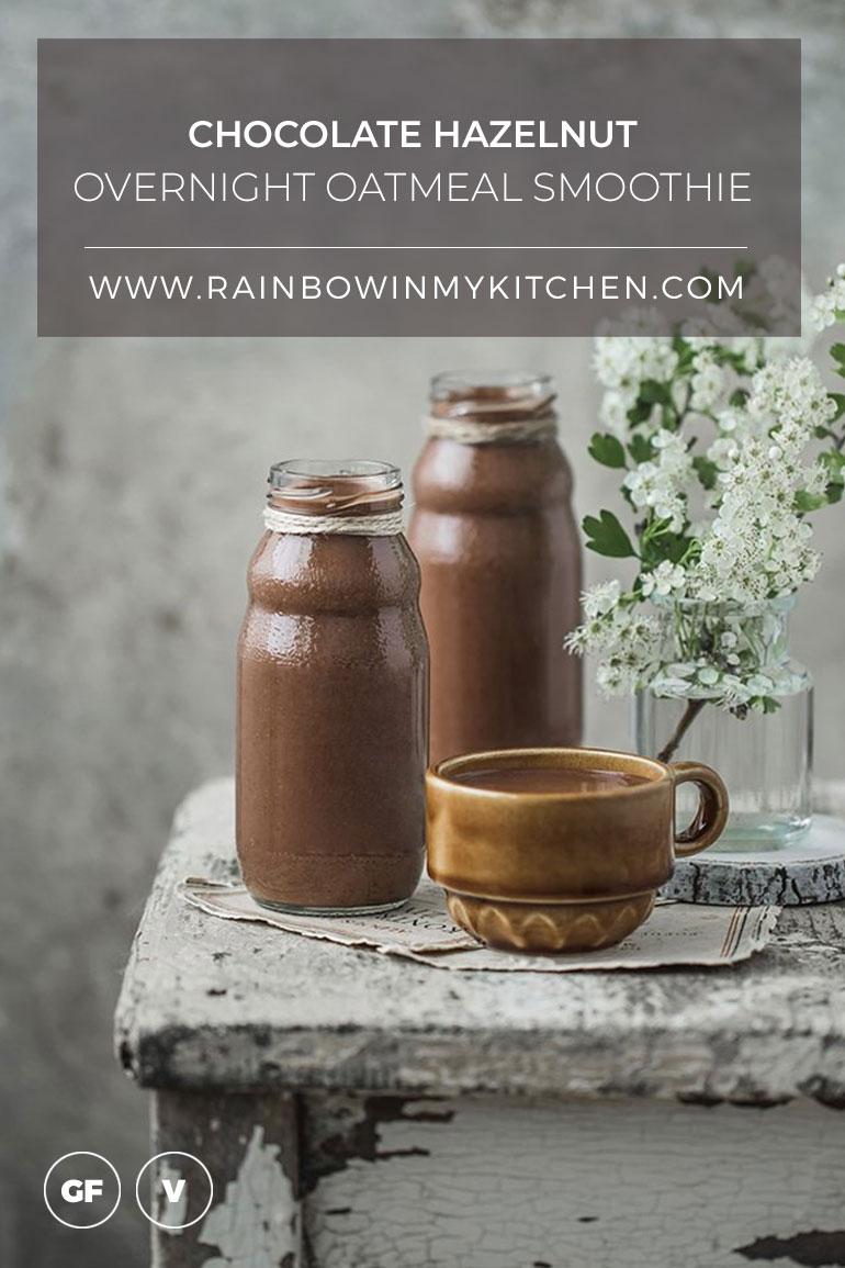 Chocolate Hazelnut Overnight Oatmeal Smoothie